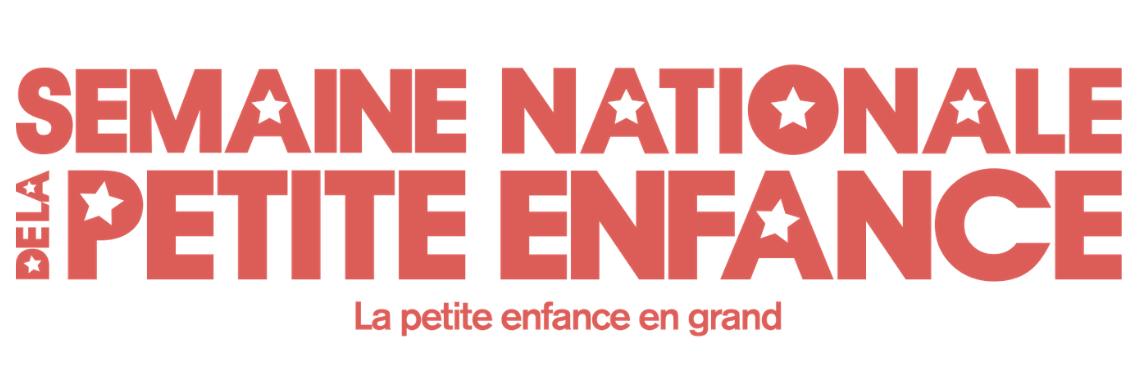Semaine Nationale de la Petite Enfance 2019